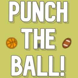 Punch the ball